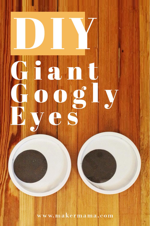 DIY Giant Googly Eyes 1